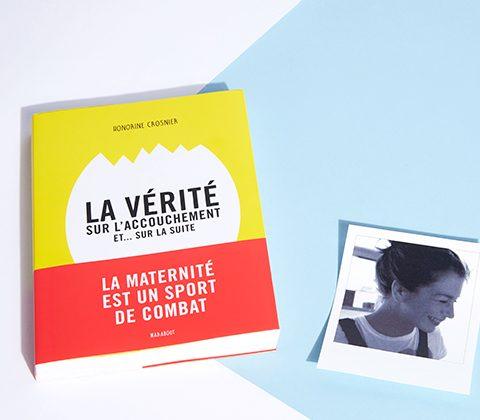 Honorine Crosnier, La Vérité sur l'accouchement.a