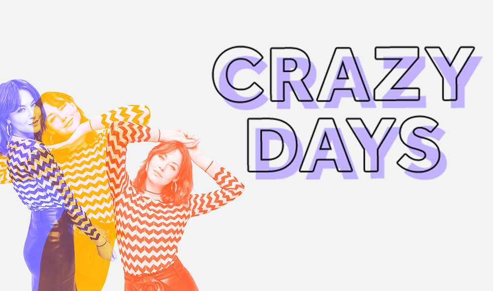 Crazy Days : accordez-vous un peu de folie !