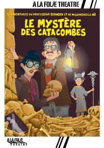 Spectacle Le mystère des catacombes