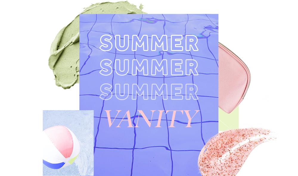 Rendez-vous Blush : 5 choses à emporter dans votre summer vanity !